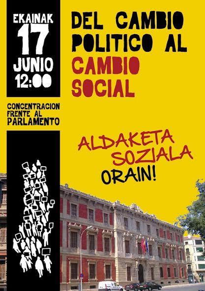 """Concentración en Pamplona para reclamar """"Del cambio político al cambio social: Aldaketa Soziala Orain!"""""""