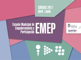 Escuela Municipal de Empoderamiento y Participación EMEP. Una opción formativa