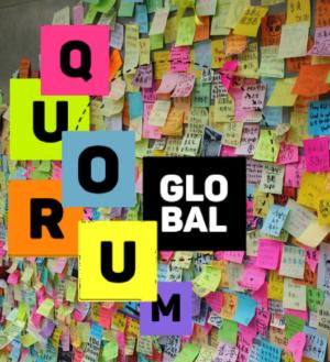 Quorum Global. Si no pudiste estar el 24, te lo contamos