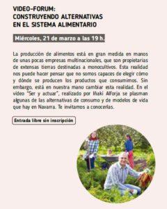 """Video-forum: """"Construyendo alternativas en el sistema alimentario"""""""