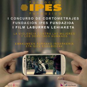 I Edición del Concurso de Cortometrajes (Fundación IPES) (inscripciones hasta 30 Sept)