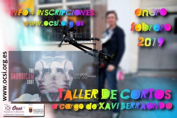 TALLER CORTOS con OCSI y XAVI BERRAONDO (Enero y Febrero)