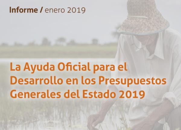 """Informe """"La Ayuda Oficial al Desarrollo en los Presupuestos Generales del Estado 2019"""""""