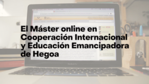 Máster online Cooperación Internacional y Educación Emancipadora