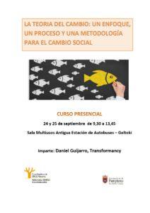 """Curso """"La Teoría del cambio: un enfoque, un proceso y una metodología para el cambio social"""" @ Sala Multiusos- Antigua Estación de Autobuses (Geltoki)"""