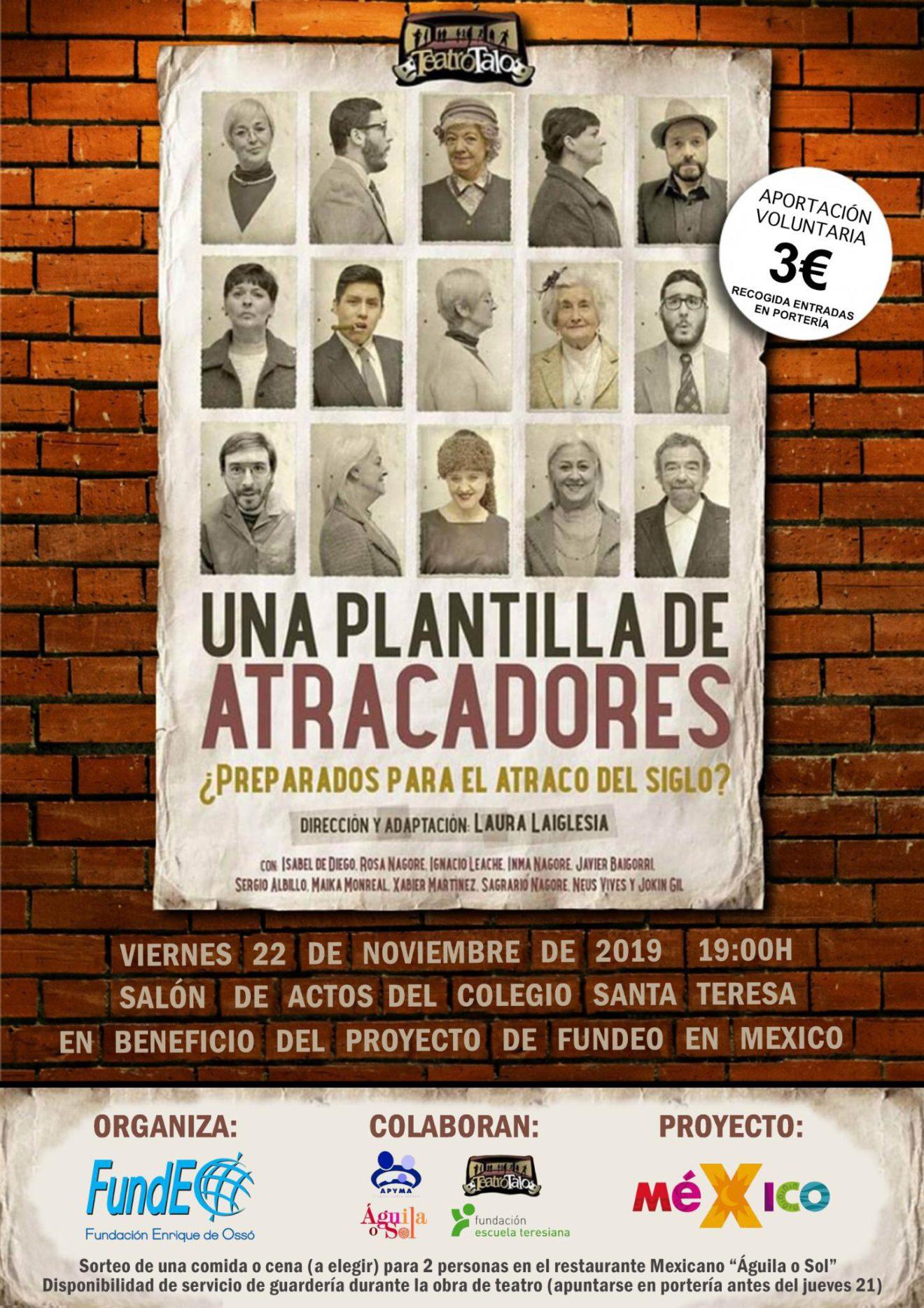 """Teatro """"Una plantilla de atracadores"""""""