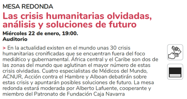 Programa CONTEXTOS (exposiciones, encuentros y mesas redondas que abordará las Crisis Internacionales Olvidadas).