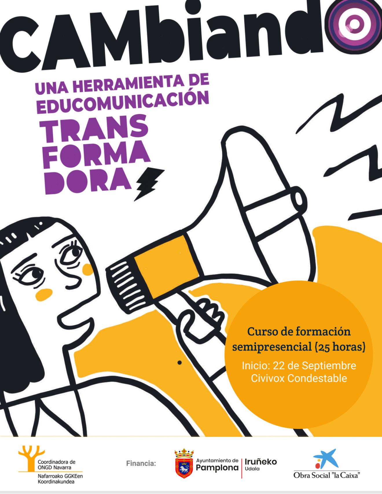 """Curso semipresencial """"Cambiando, una herramienta de educomunicación transformadora"""" (inscripciones hasta el 12 de Septiembre)"""