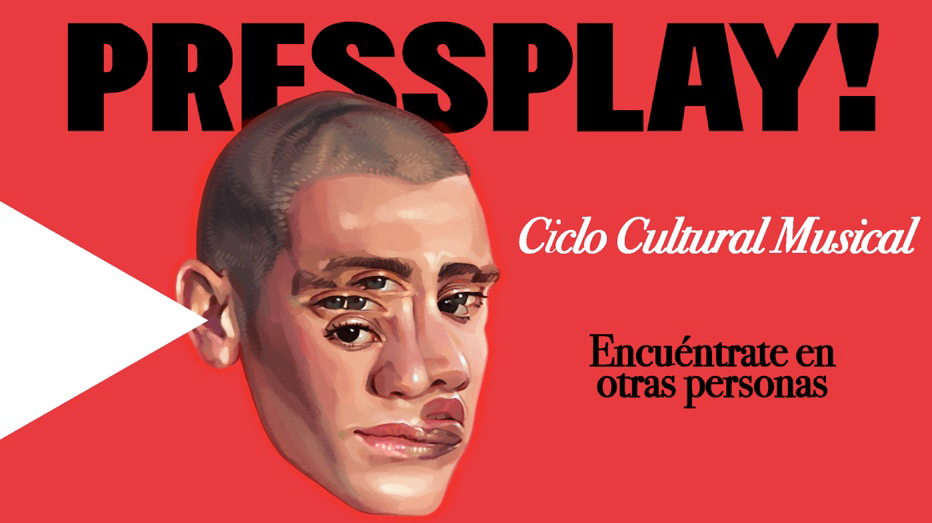 Ciclo Cultural PRESS PLAY!