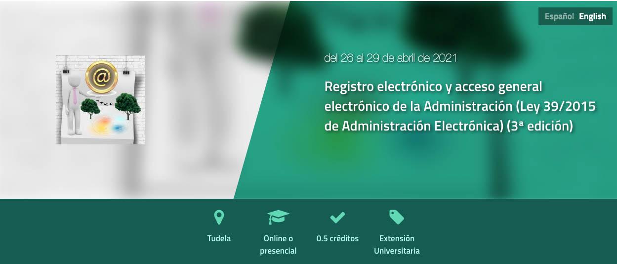 Registro electrónico y acceso general electrónico de la Administración (Ley 39/2015 de Administración Electrónica